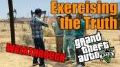 GTA 5 Walkthrough - el Ejercicio de la Verdad