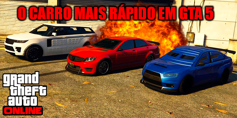 O carro mais rápido do GTA 5