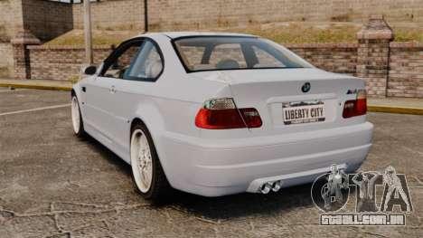 BMW M3 E46 v1.1 para GTA 4 traseira esquerda vista