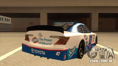 Toyota Camry NASCAR No. 47 Clorox para GTA San Andreas vista direita