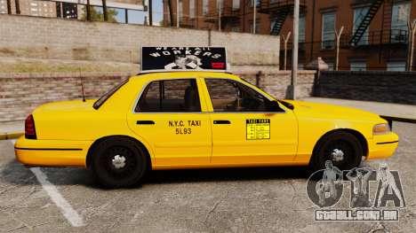 Ford Crown Victoria 1999 NY Old Taxi Design para GTA 4 esquerda vista