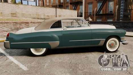 Cadillac Series 62 1949 para GTA 4 esquerda vista
