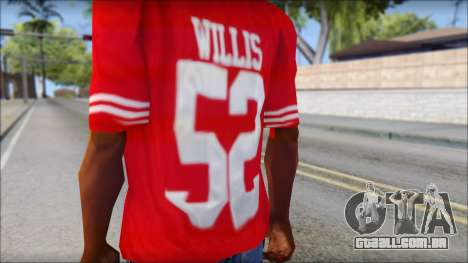 San Francisco 69ers 52 Willis Red T-Shirt para GTA San Andreas terceira tela