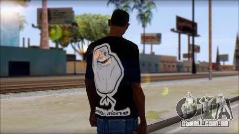 Trollface and Forever Alone T-Shirt para GTA San Andreas segunda tela