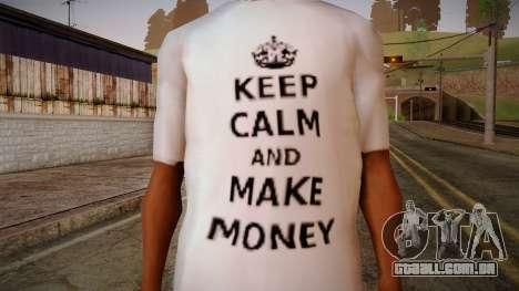 Fler Keep Calm And Make Money Shirt para GTA San Andreas terceira tela