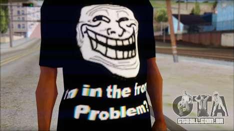 Trollface and Forever Alone T-Shirt para GTA San Andreas terceira tela