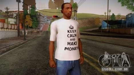 Fler Keep Calm And Make Money Shirt para GTA San Andreas