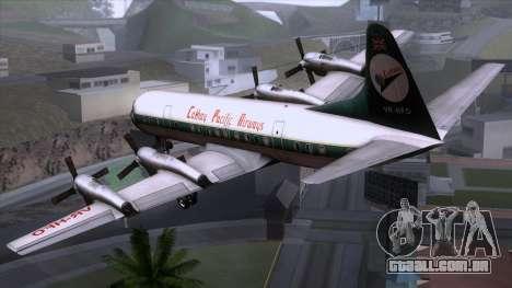 L-188 Electra Cathay P para GTA San Andreas esquerda vista