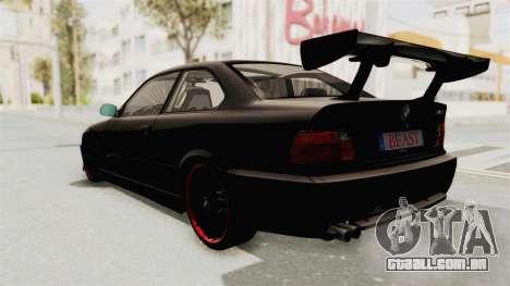 BMW M3 E36 Beast para GTA San Andreas vista direita